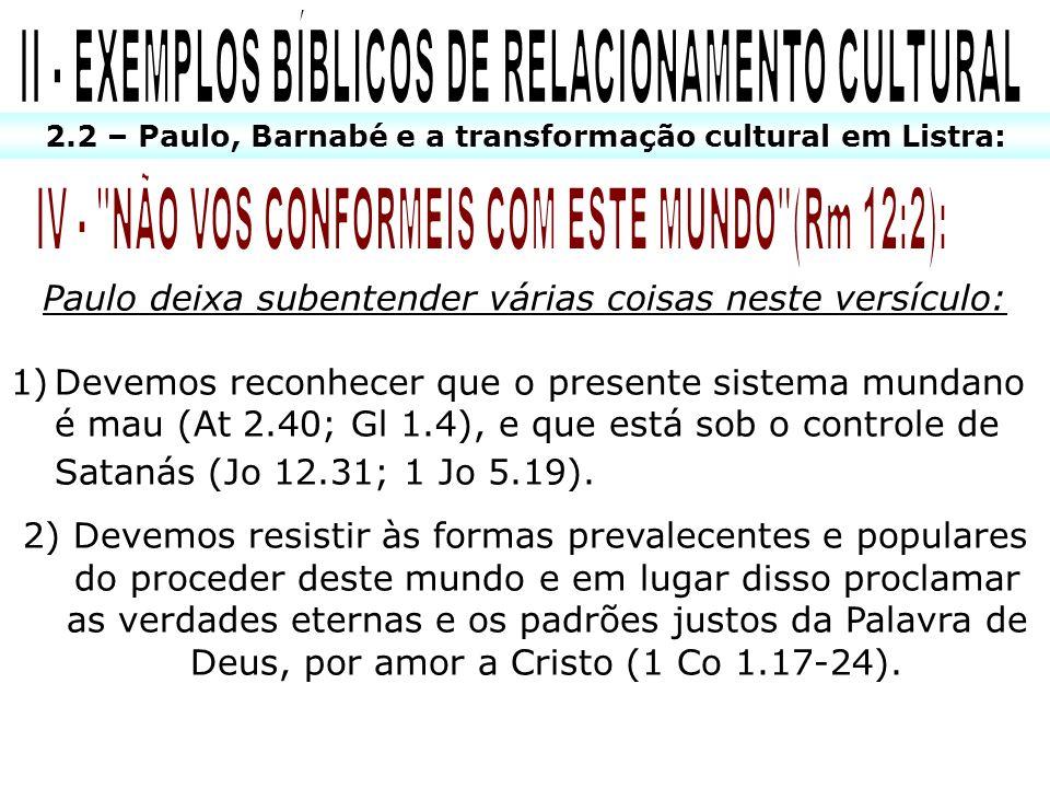 II - EXEMPLOS BÍBLICOS DE RELACIONAMENTO CULTURAL