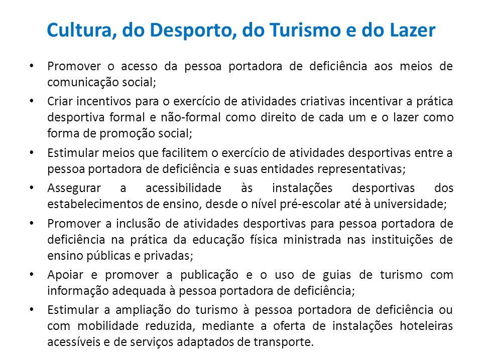 Cultura, do Desporto, do Turismo e do Lazer