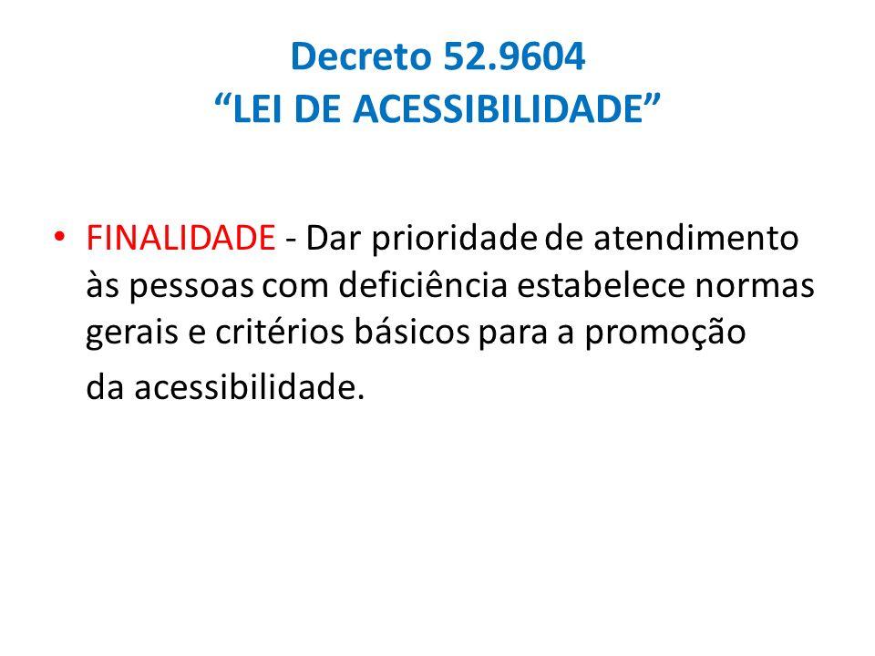 Decreto 52.9604 LEI DE ACESSIBILIDADE