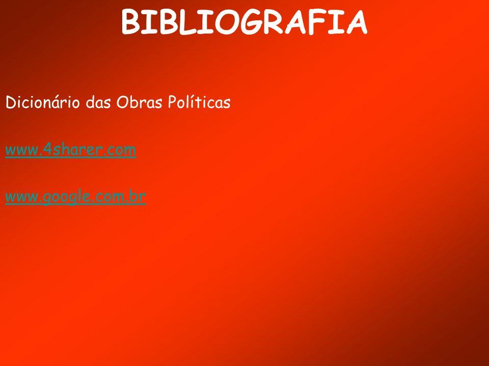 BIBLIOGRAFIA Dicionário das Obras Políticas www.4sharer.com
