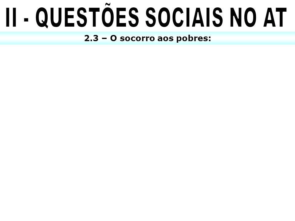 II - QUESTÕES SOCIAIS NO AT