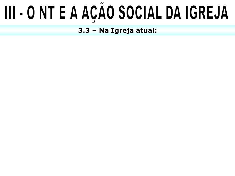 III - O NT E A AÇÃO SOCIAL DA IGREJA