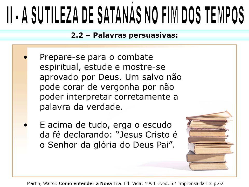 II - A SUTILEZA DE SATANÁS NO FIM DOS TEMPOS