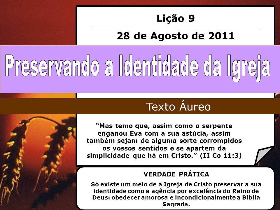 Preservando a Identidade da Igreja