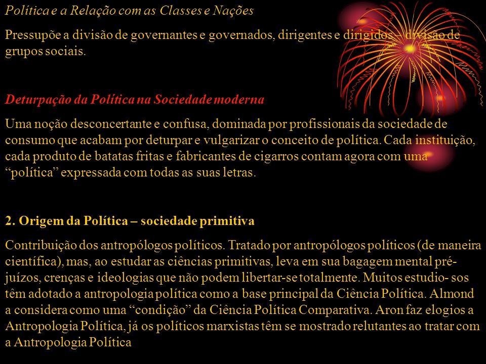 Política e a Relação com as Classes e Nações