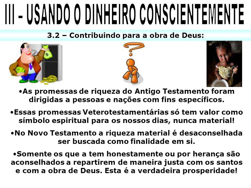 III – USANDO O DINHEIRO CONSCIENTEMENTE