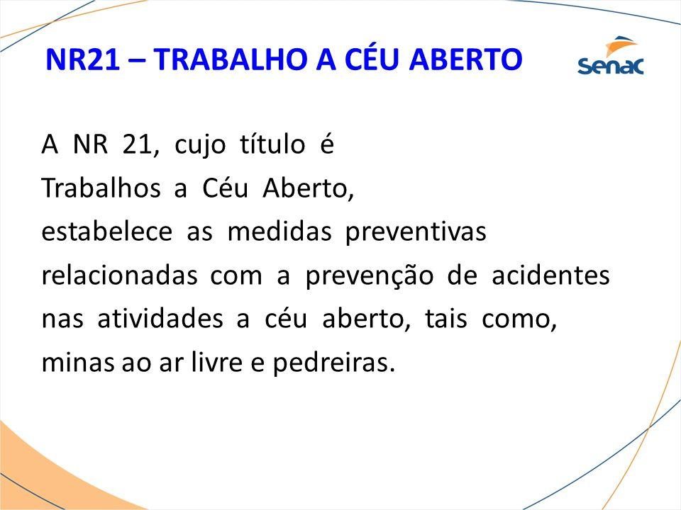 NR21 – TRABALHO A CÉU ABERTO