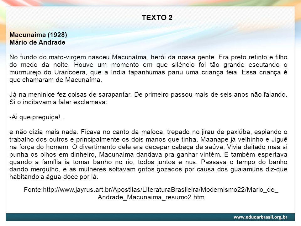 TEXTO 2 Macunaíma (1928) Mário de Andrade