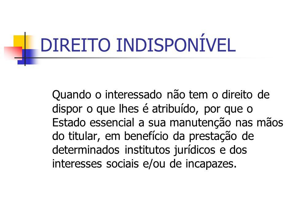 DIREITO INDISPONÍVEL