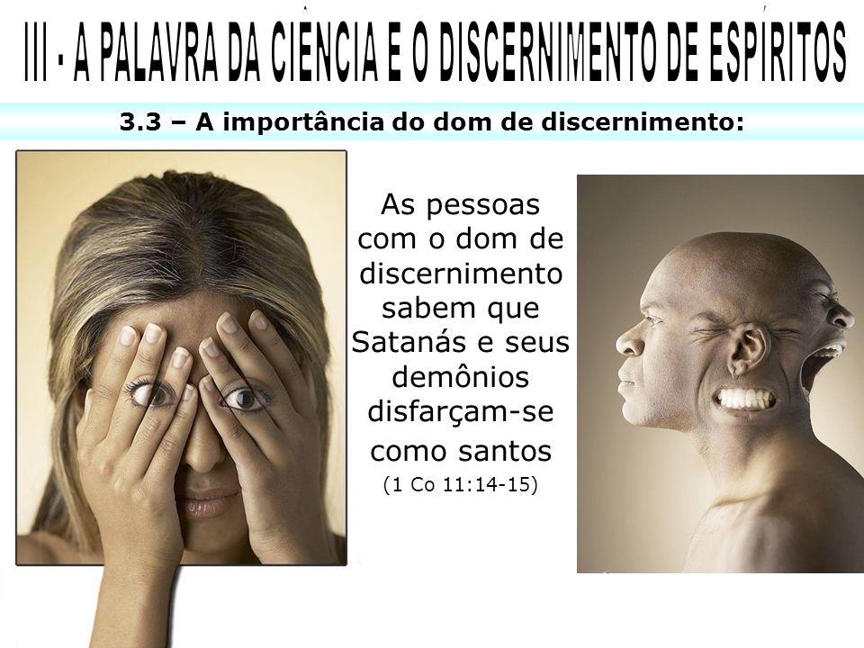 III - A PALAVRA DA CIÊNCIA E O DISCERNIMENTO DE ESPÍRITOS