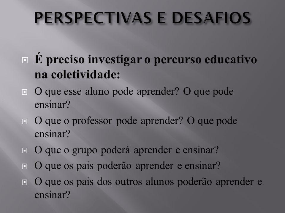 PERSPECTIVAS E DESAFIOS