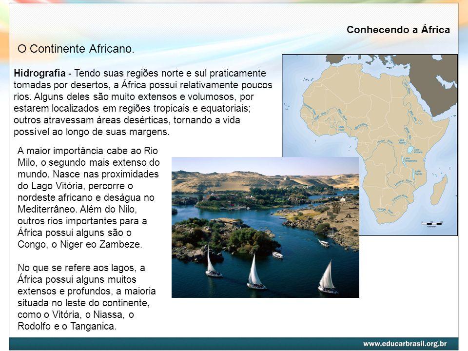 O Continente Africano. Conhecendo a África