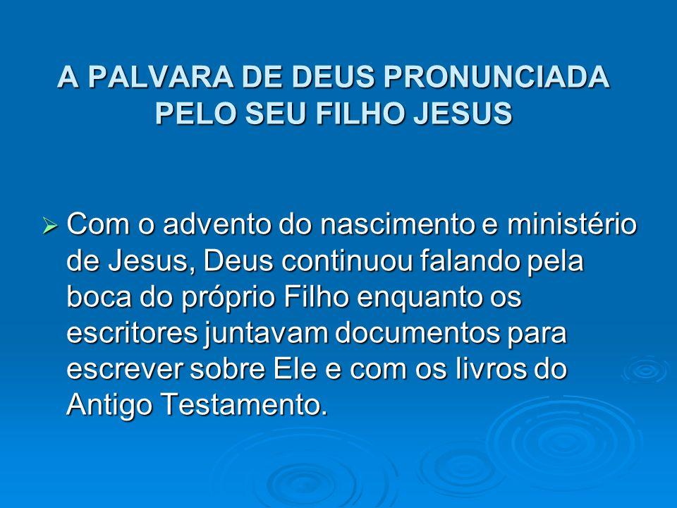 A PALVARA DE DEUS PRONUNCIADA PELO SEU FILHO JESUS