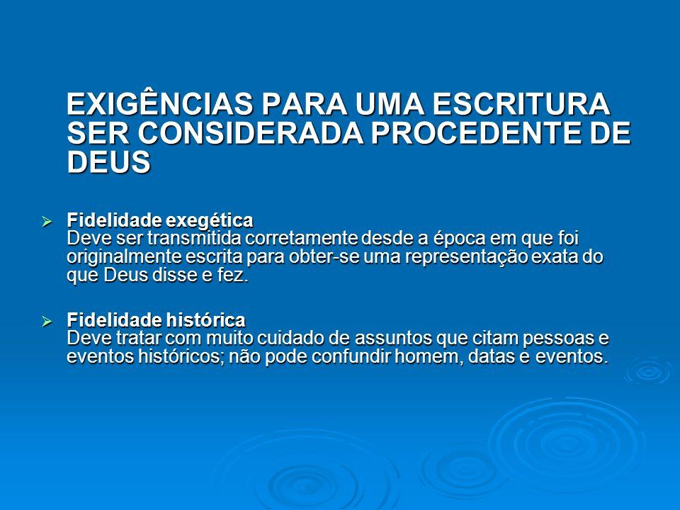EXIGÊNCIAS PARA UMA ESCRITURA SER CONSIDERADA PROCEDENTE DE DEUS