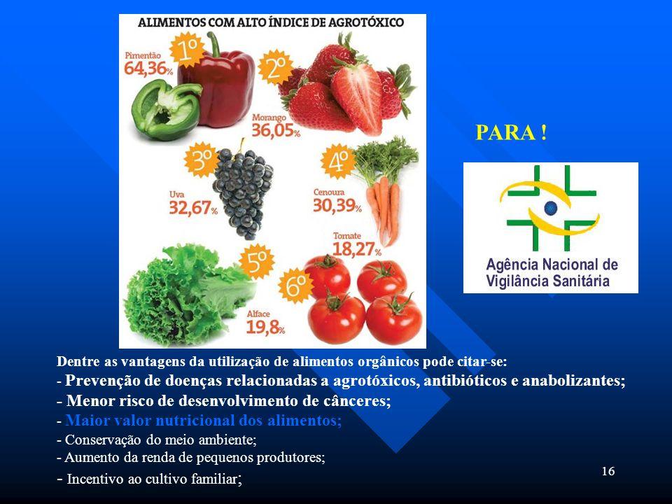 PARA ! - Incentivo ao cultivo familiar;