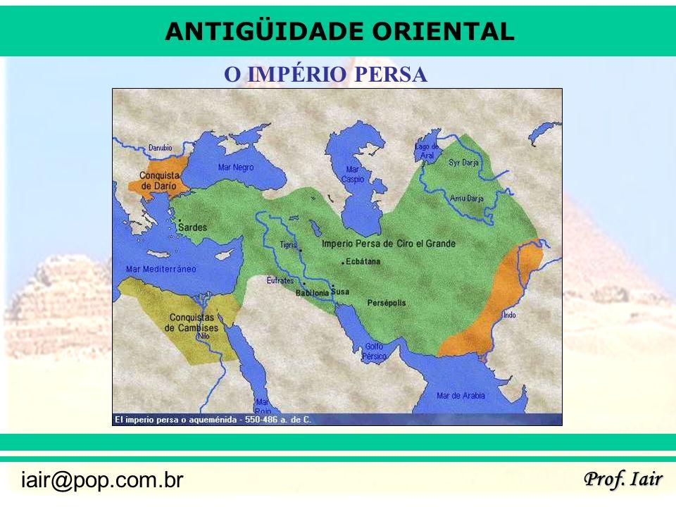 O IMPÉRIO PERSA