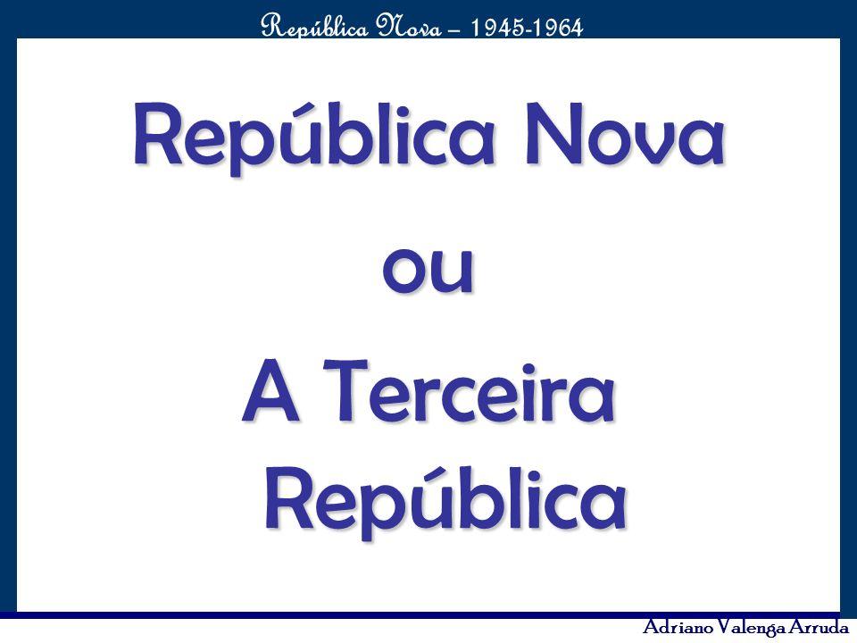 República Nova ou A Terceira República