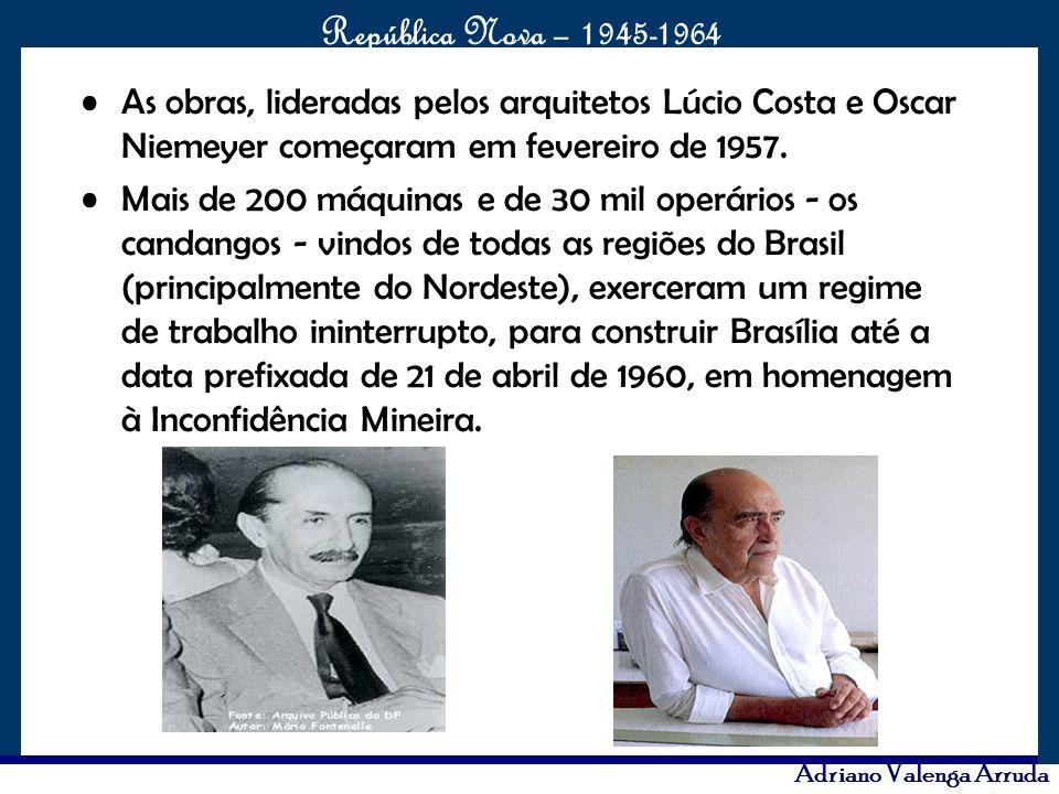 As obras, lideradas pelos arquitetos Lúcio Costa e Oscar Niemeyer começaram em fevereiro de 1957.