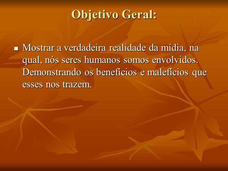 Objetivo Geral: