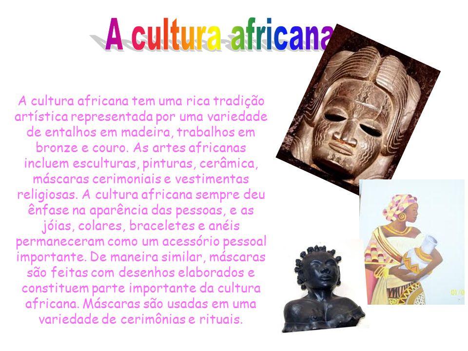 A cultura africana