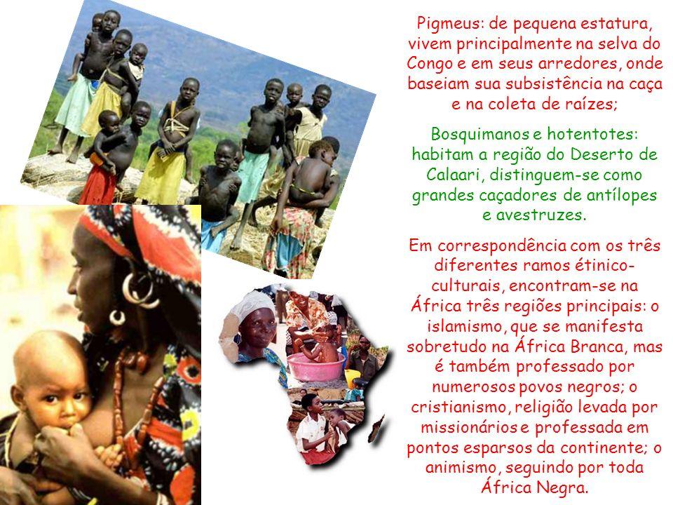 Pigmeus: de pequena estatura, vivem principalmente na selva do Congo e em seus arredores, onde baseiam sua subsistência na caça e na coleta de raízes;