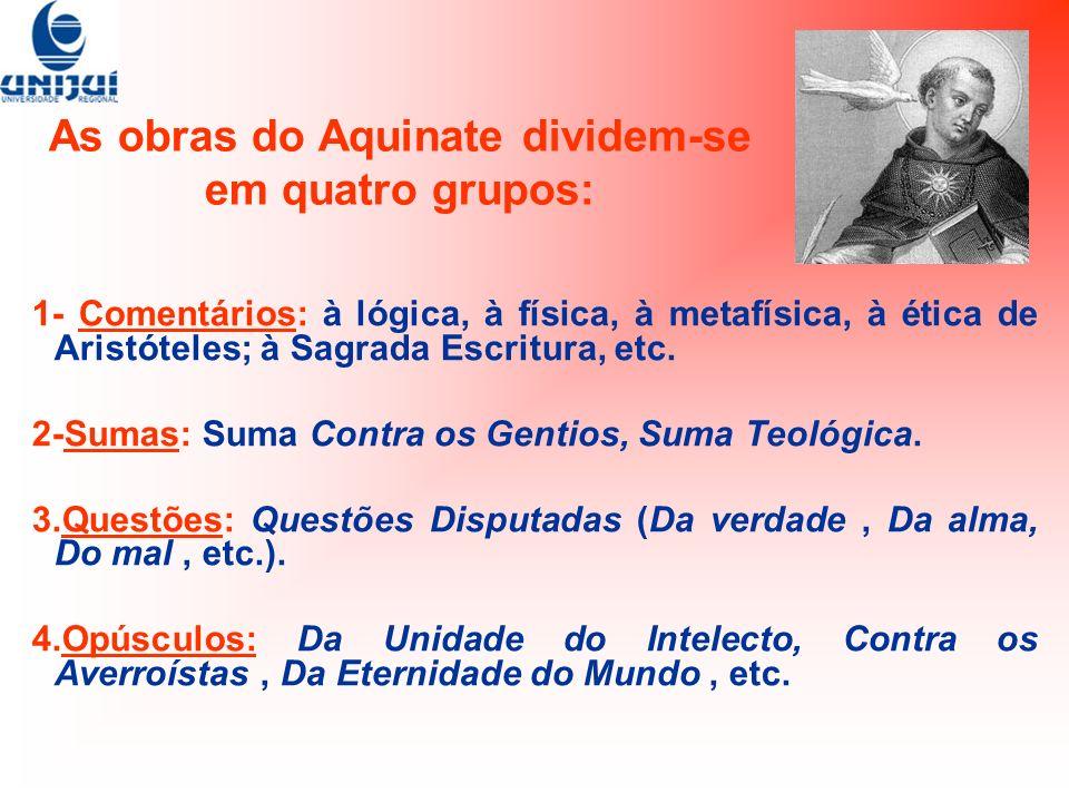 As obras do Aquinate dividem-se em quatro grupos: