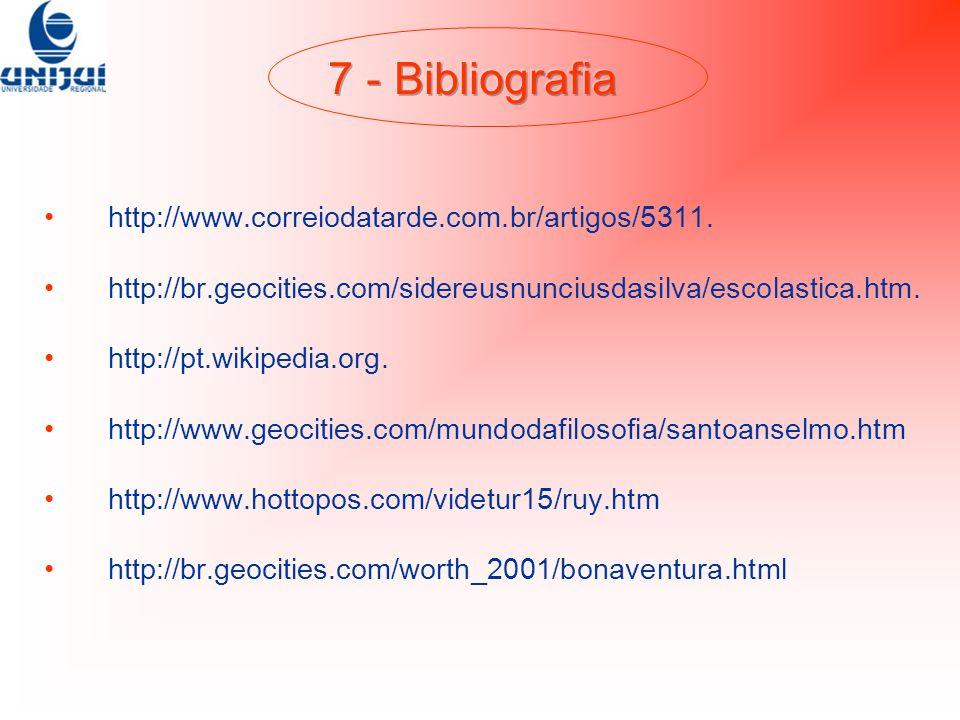 7 - Bibliografia http://www.correiodatarde.com.br/artigos/5311.