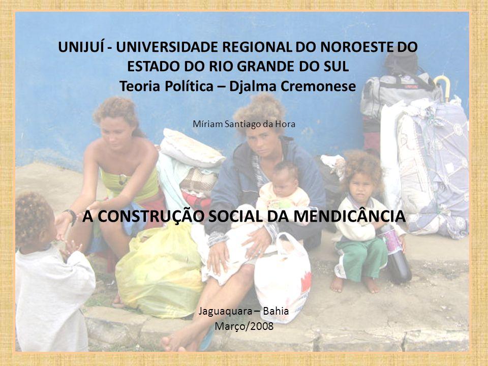 A CONSTRUÇÃO SOCIAL DA MENDICÂNCIA