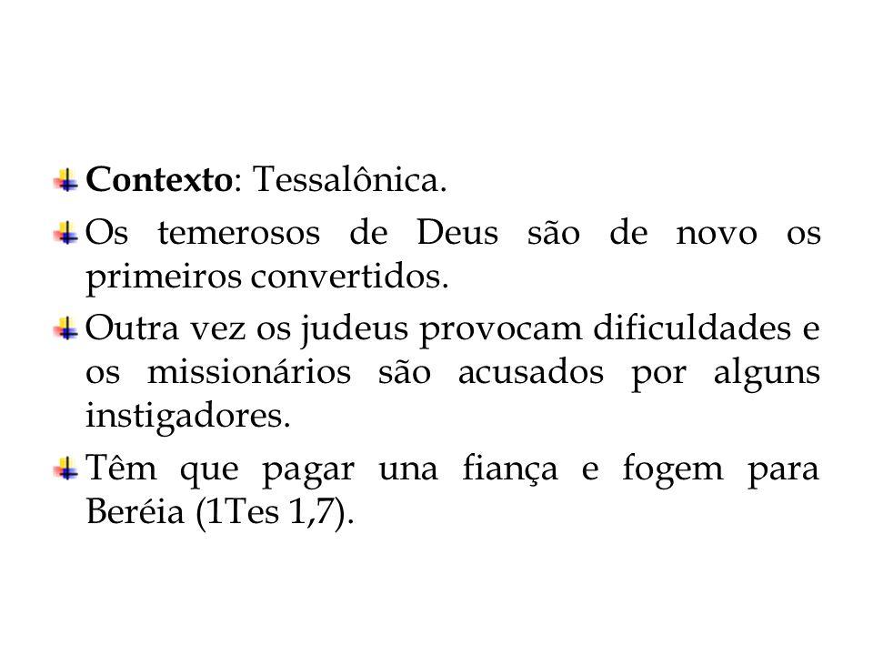 Contexto: Tessalônica.