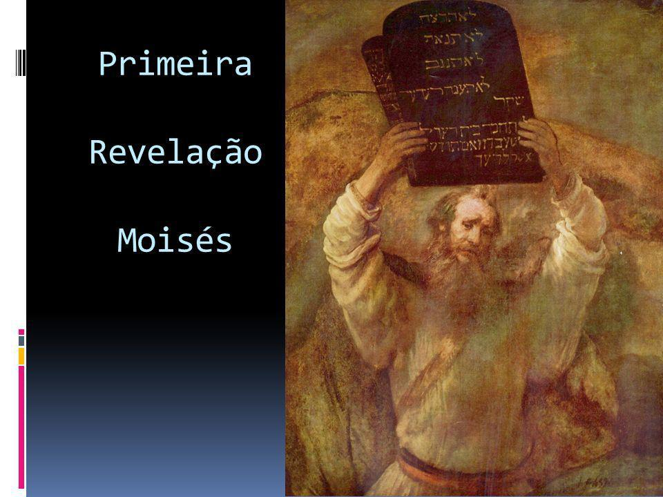 Primeira Revelação Moisés
