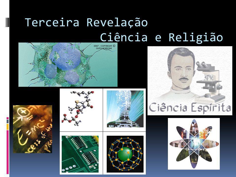 Terceira Revelação Ciência e Religião