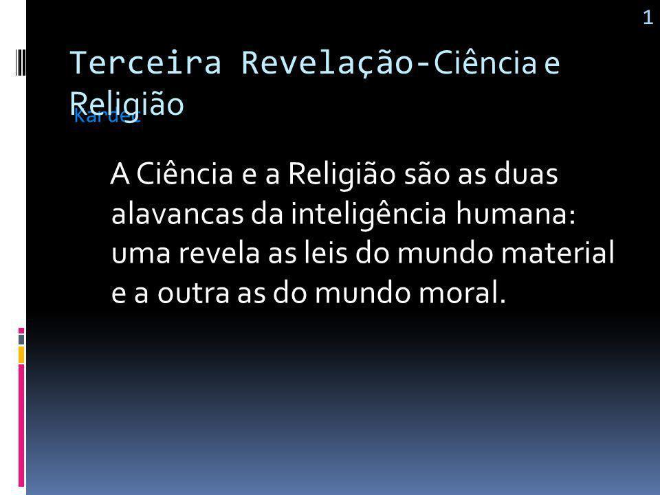 Terceira Revelação-Ciência e Religião