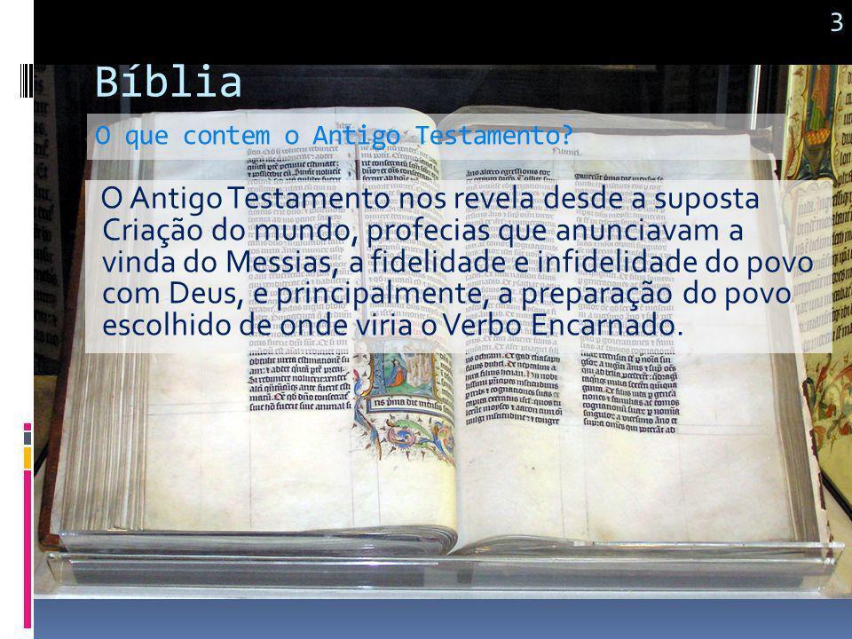 3 Bíblia. O que contem o Antigo Testamento