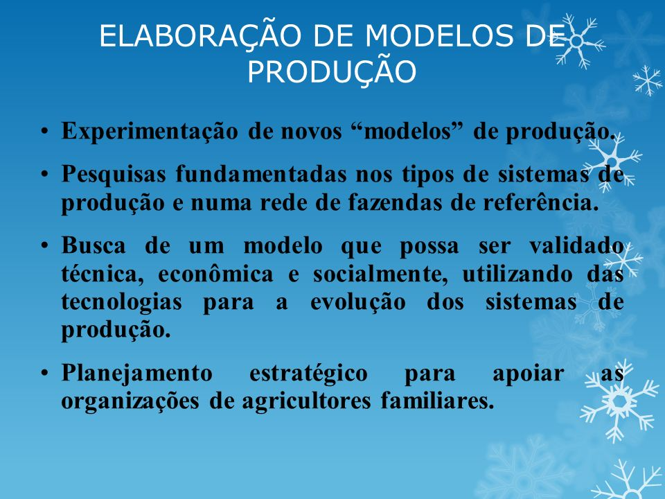 ELABORAÇÃO DE MODELOS DE PRODUÇÃO