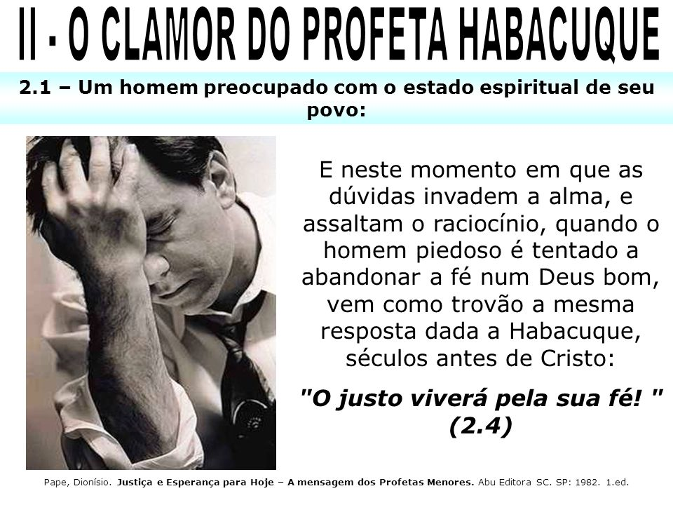 II - O CLAMOR DO PROFETA HABACUQUE