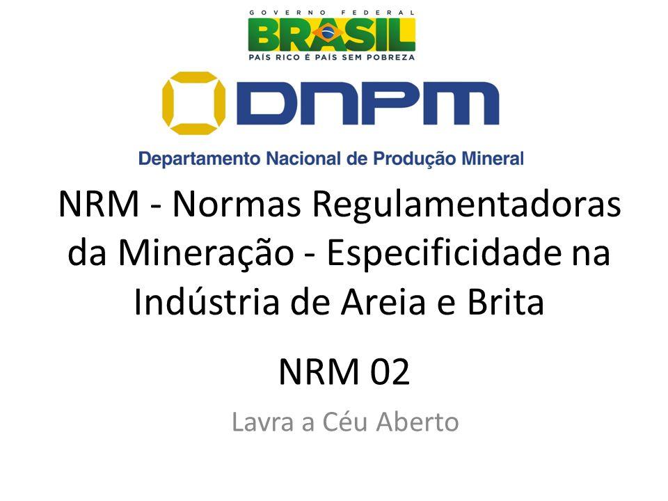 NRM - Normas Regulamentadoras da Mineração - Especificidade na Indústria de Areia e Brita