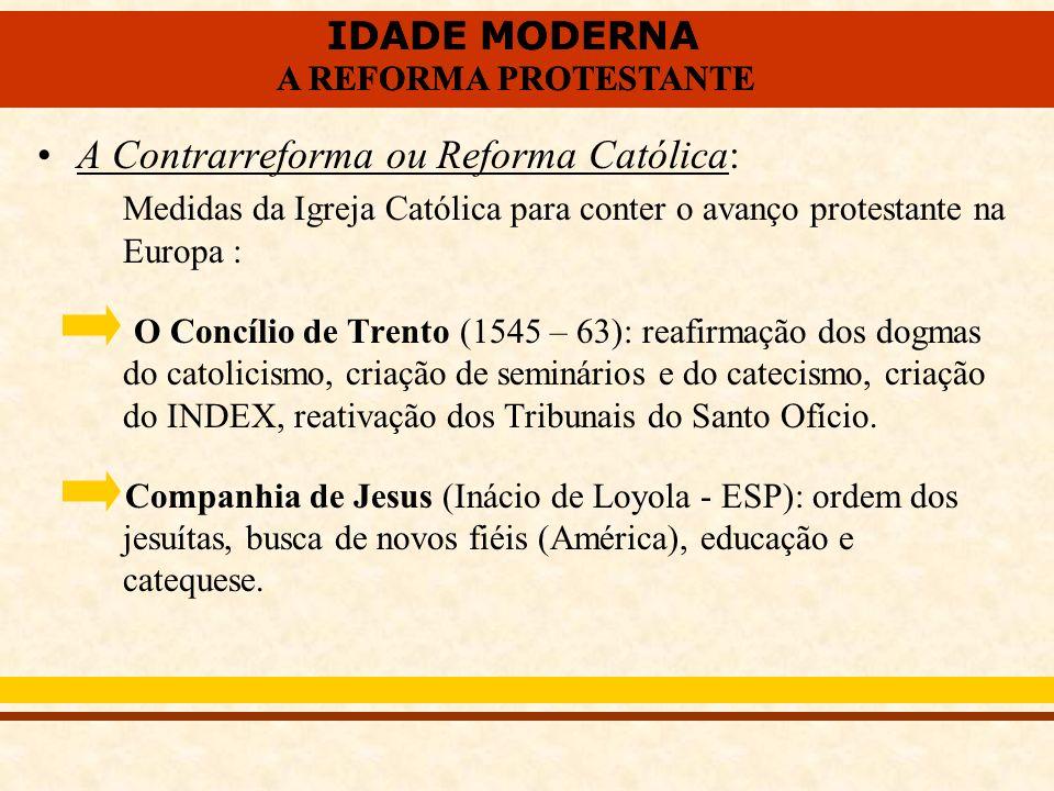 A Contrarreforma ou Reforma Católica: