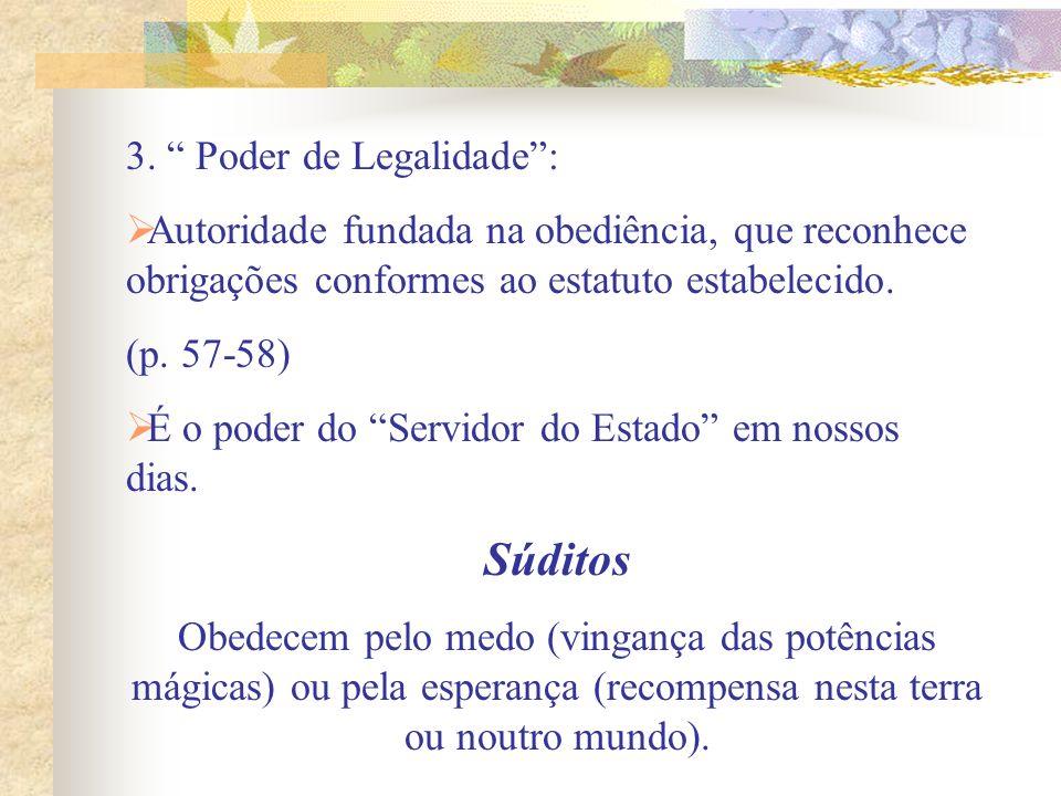 Súditos 3. Poder de Legalidade :