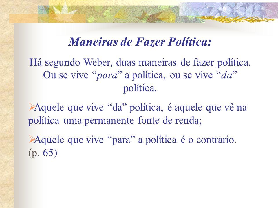 Maneiras de Fazer Política: