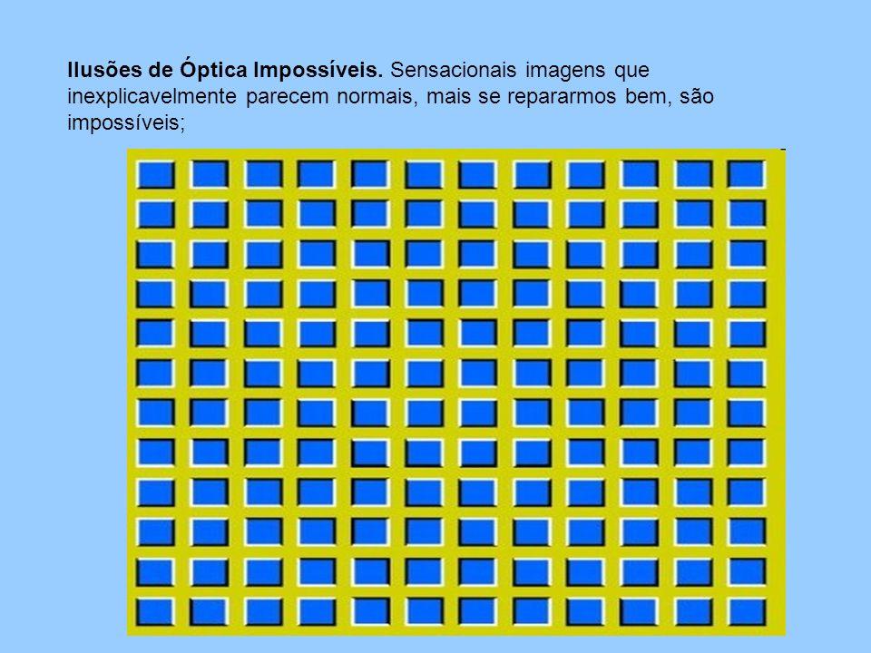 Ilusões de Óptica Impossíveis