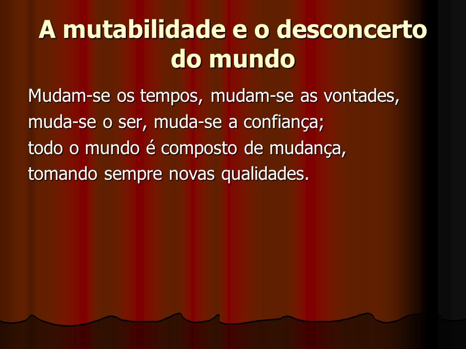 A mutabilidade e o desconcerto do mundo