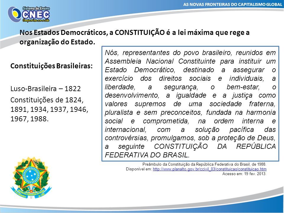 Constituições Brasileiras: Luso-Brasileira – 1822
