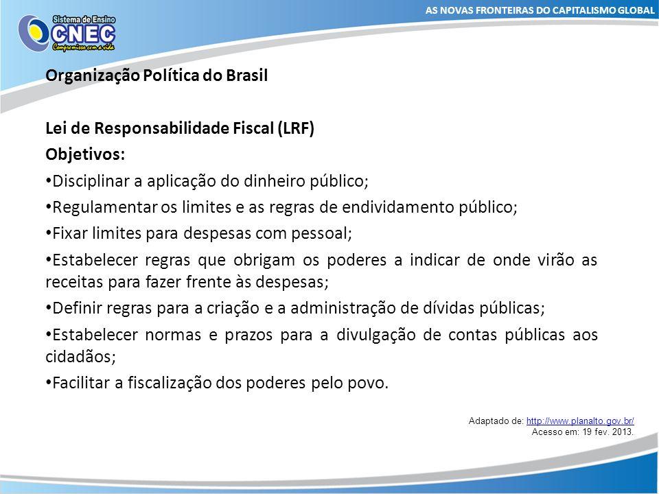 Organização Política do Brasil Lei de Responsabilidade Fiscal (LRF)