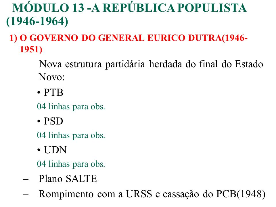 MÓDULO 13 -A REPÚBLICA POPULISTA (1946-1964)