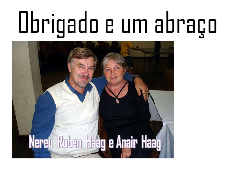 Nereu Ruben Haag e Anair Haag
