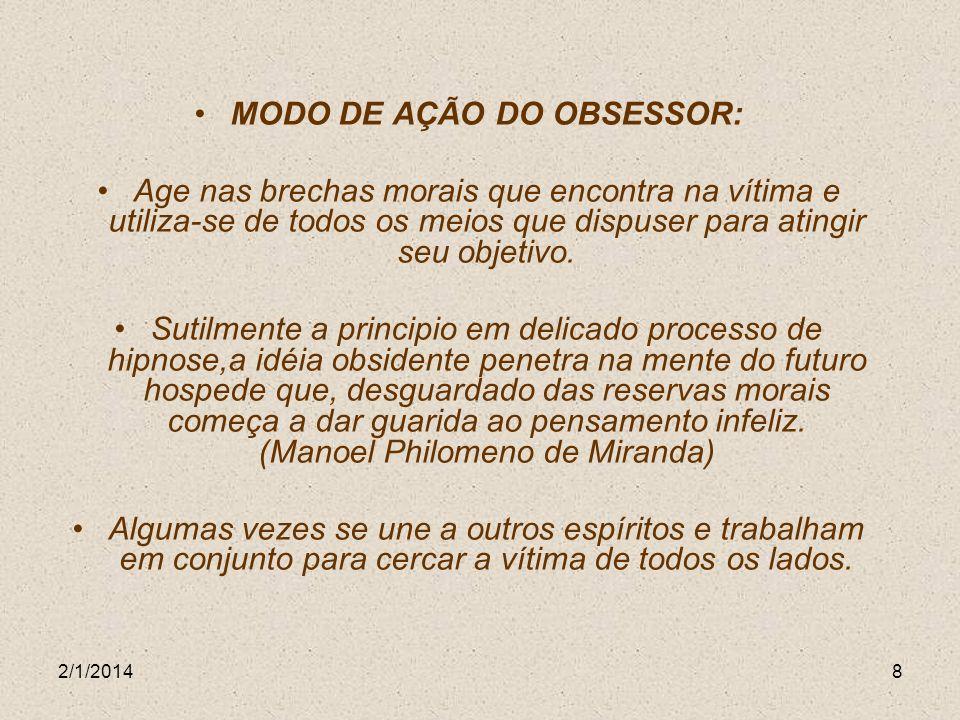 MODO DE AÇÃO DO OBSESSOR: