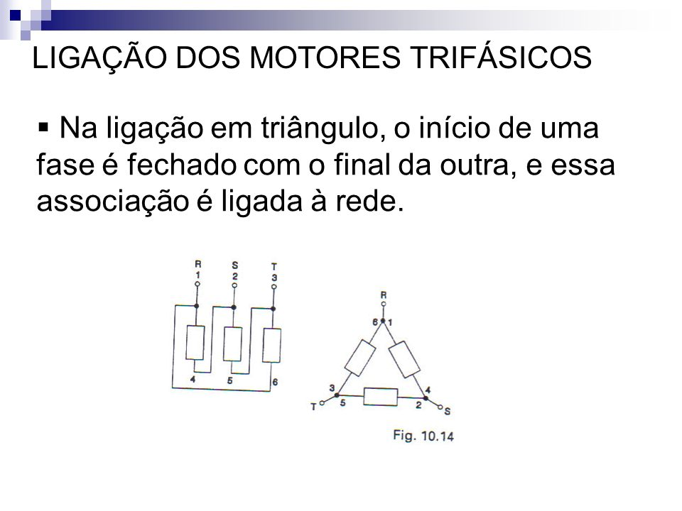 LIGAÇÃO DOS MOTORES TRIFÁSICOS