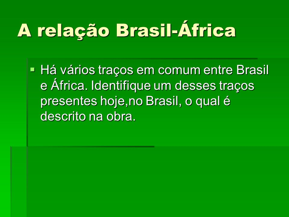 A relação Brasil-África