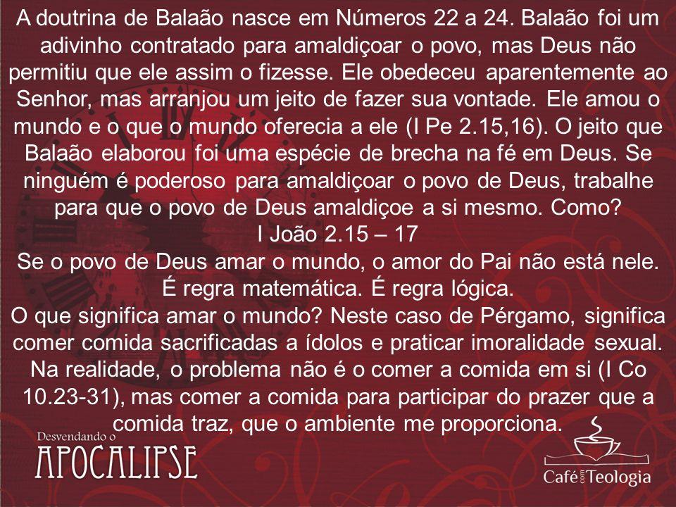 A doutrina de Balaão nasce em Números 22 a 24