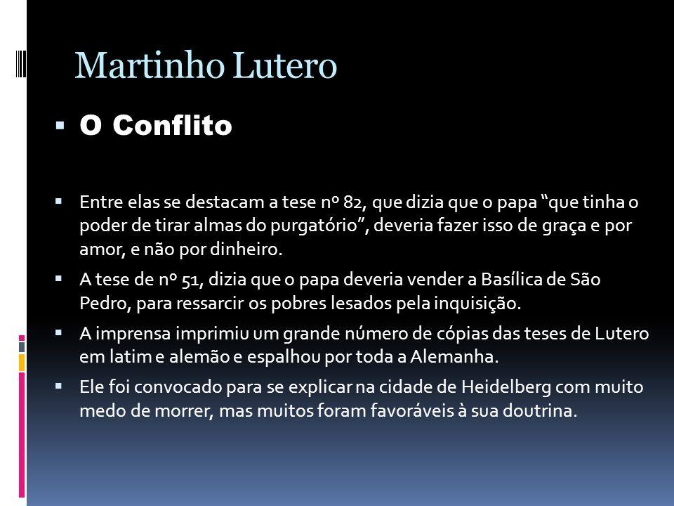 Martinho Lutero O Conflito